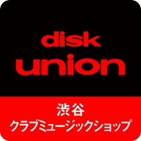 DISK UNION 渋谷 club music shop