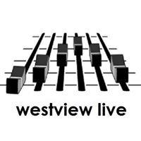 Westview Live