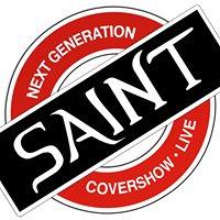 SAINT • Next Generation Covershow • live