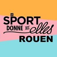 Le Sport Donne des Elles - Rouen