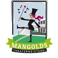 Mangolds Theatermeisterei
