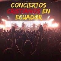 Conciertos Cristianos en Ecuador