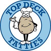 Top Deck Tatties