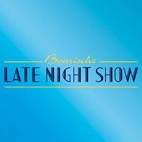 Boarische Late Night Show