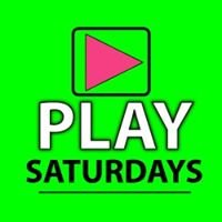 Play > Saturdays