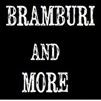 Bramburi & More
