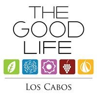 The Good Life Los Cabos