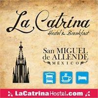La Catrina Hostel  /  San Miguel de Allende