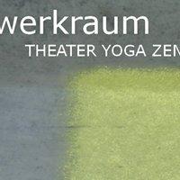 Werkraum theater yoga zen