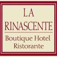Boutique-Hotel Ristorante La Rinascente