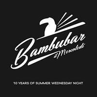 Bambubar - il Mercoledi'