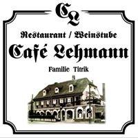 """Restaurant  """"Café Lehmann""""  Kreischa"""
