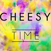 Cheesy Time