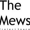 The Mews Project