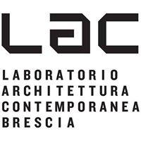 LAC Brescia - Laboratorio di Architettura Contemporanea