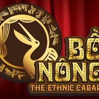 Bo Nong, The Ethnic Cabaret