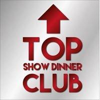 TOP Club Show Dinner