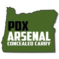 PDX Arsenal Concealed Carry LLC