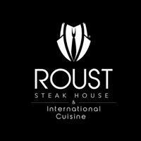 Roust Steak House & International Cuisine