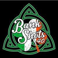 Bank Shots Rt 40