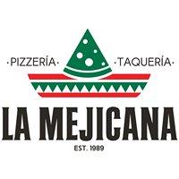 """La Mejicana  """"Pizzeria - Taqueria"""""""