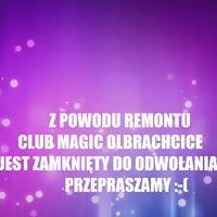 MAGIC  Olbrachcice
