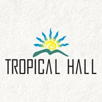 Tropical  Hall