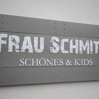Frau Schmitz Schönes & Kids