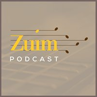 Zuim Podcast