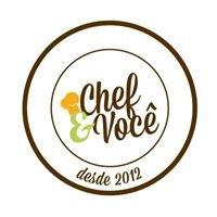 Chef & Você