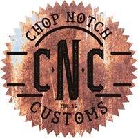 Chop Notch Customs