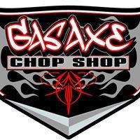Gas Axe Chop Shop