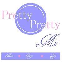 Pretty-Pretty Me