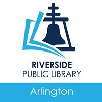 City of Riverside, CA - Riverside Public Library Arlington Branch