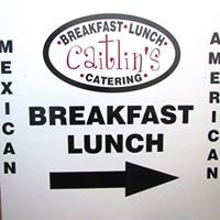 Caitlin's Restaurant for breakfast, lunch and catering