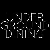 Underground Dining