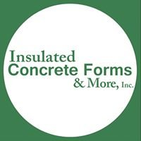 Insulated Concrete Forms & More, Inc.