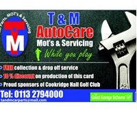 T & M Autocare Ltd