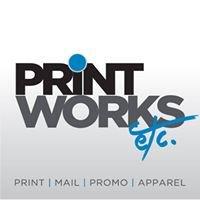 Printworks Etc.