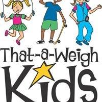 That-A-WeighKids