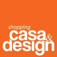 Shopping Casa&Design