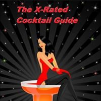 The X-Rated Cocktail Guide