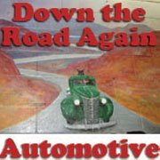 Down the Road Again Automotive