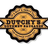 "Dutchy's Gourmet Sausages - ""It's not a Party till the Sausage Comes Out"""