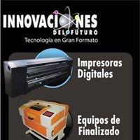 Innovaciones del Futuro. Tecnologia en Gran Formato