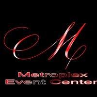 Metroplex Event Center
