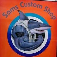 Sams custom shop