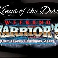 Weekend Warrior's (Dirt Tracks California Area)