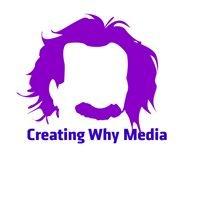 Creating Why Media