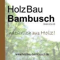 HolzBau Bambusch GmbH & Co.KG